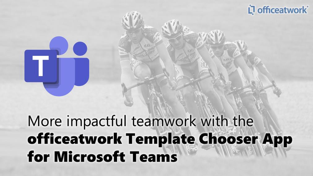 Template Chooser for Teams